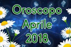 Oroscopo aprile 2018