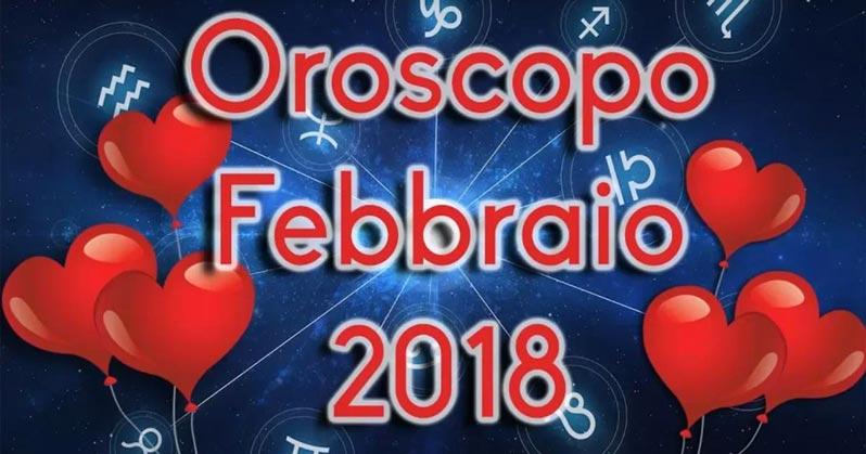 Oroscopo febbraio 2018